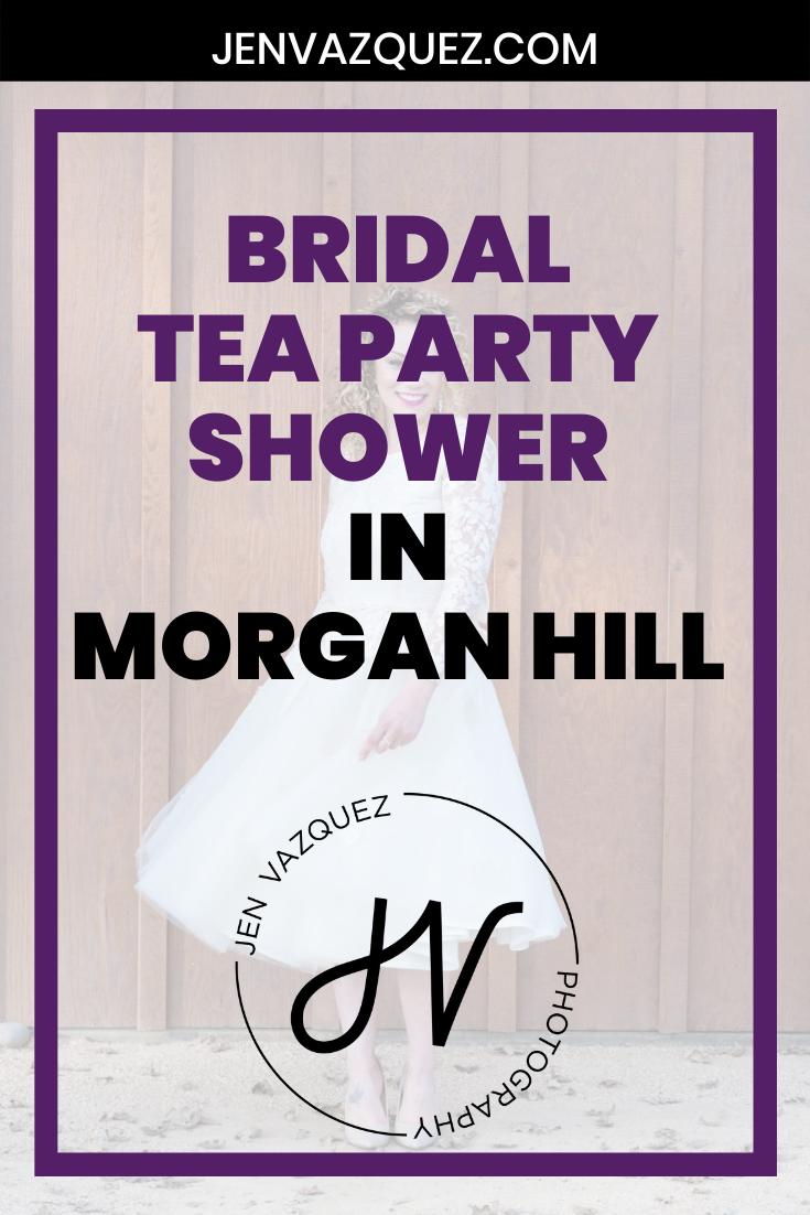 Bridal  Tea Party Shower  in  Morgan Hill 6