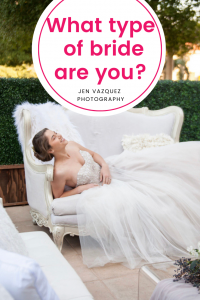 QUIZ: what type of bride are you?
