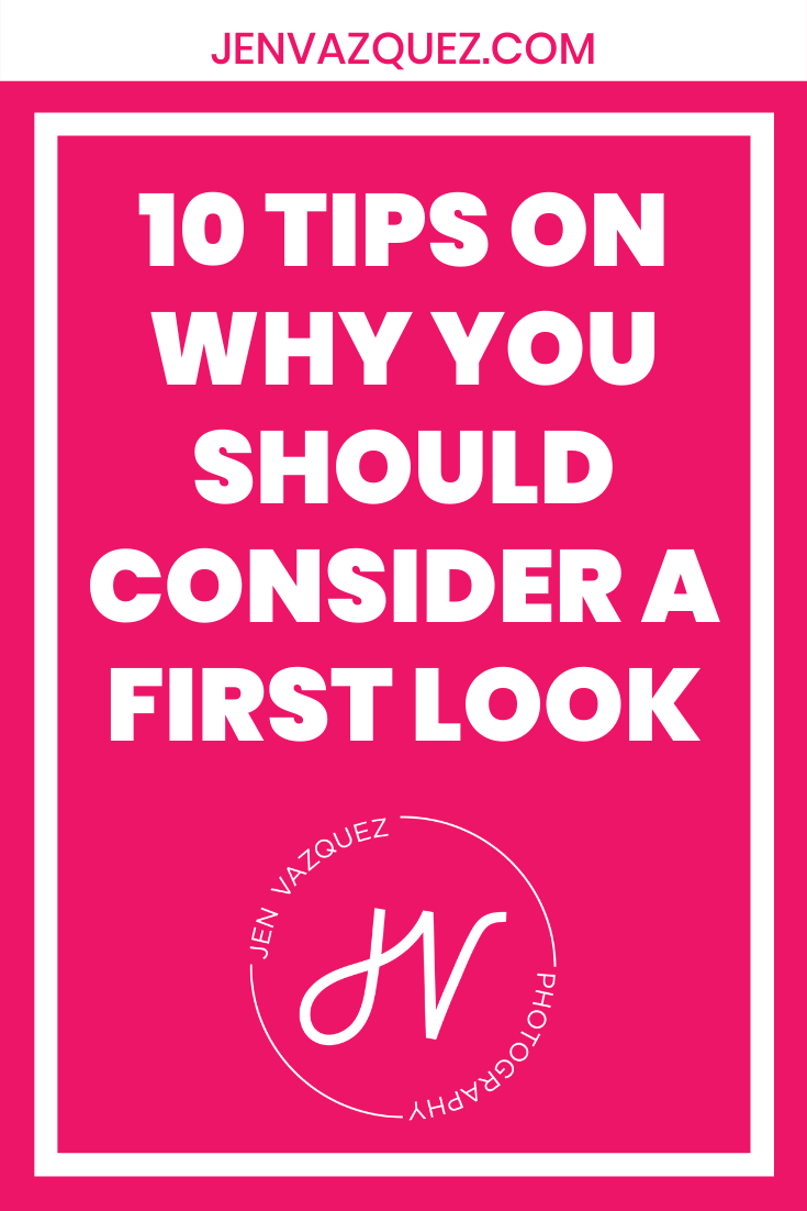 10 Tips on why you should consider a first look 2