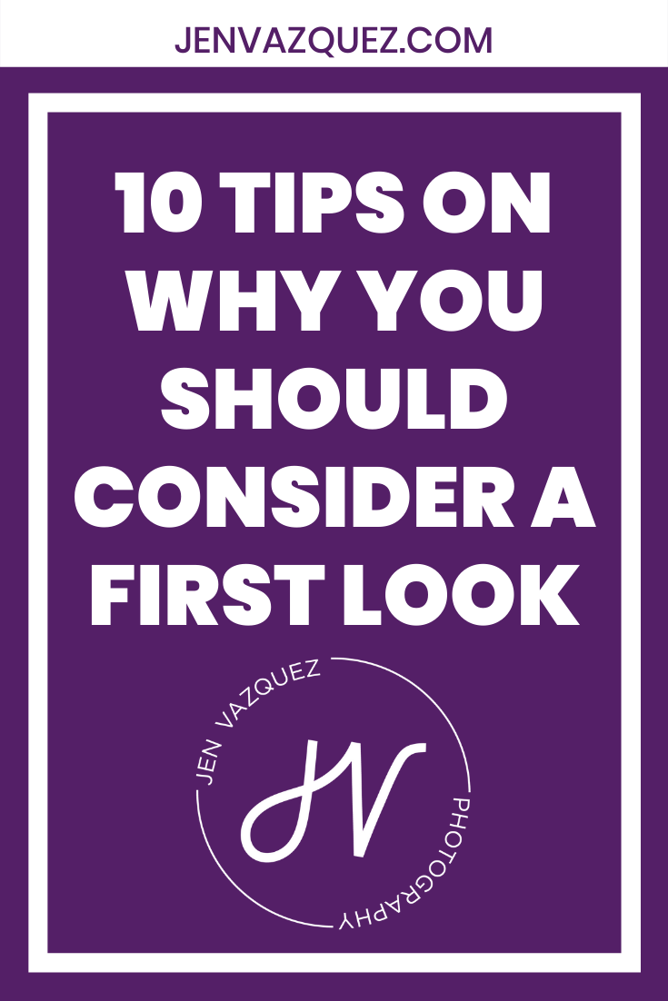 10 Tips on why you should consider a first look 3