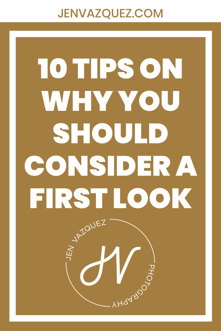 10 Tips on why you should consider a first look 4