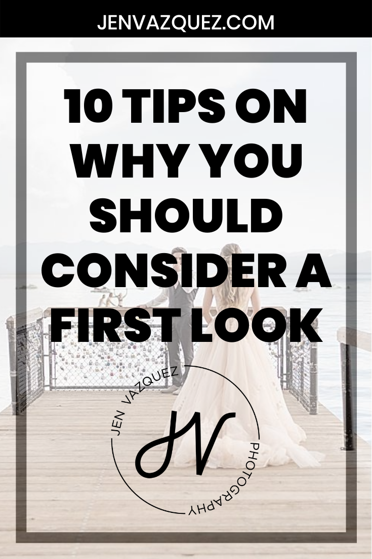 10 Tips on why you should consider a first look 7