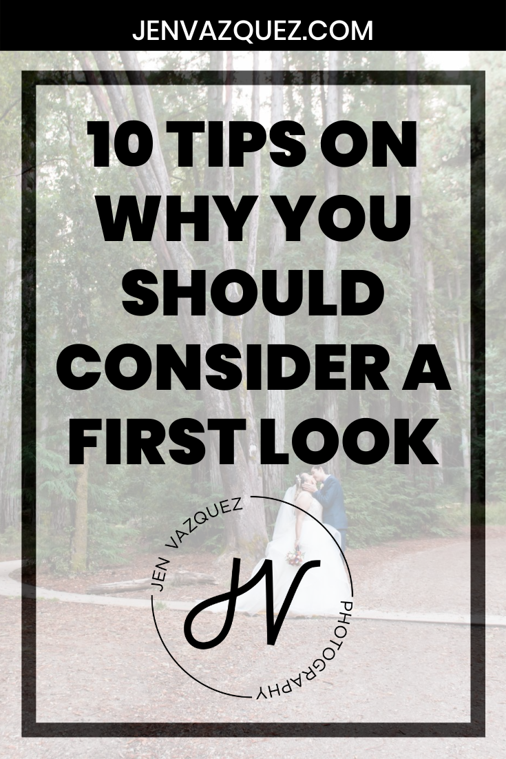 10 Tips on why you should consider a first look 8