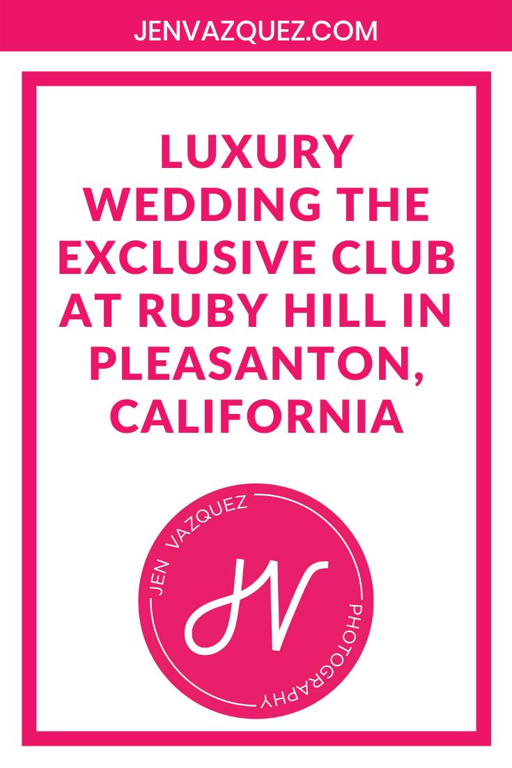luxury Wedding The exclusive club at ruby hill in pleasanton, california 1