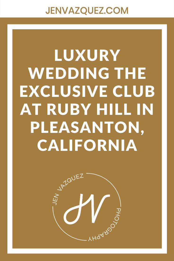 luxury Wedding The exclusive club at ruby hill in pleasanton, california 4