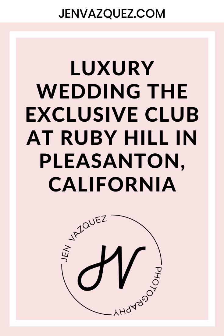 luxury Wedding The exclusive club at ruby hill in pleasanton, california 5