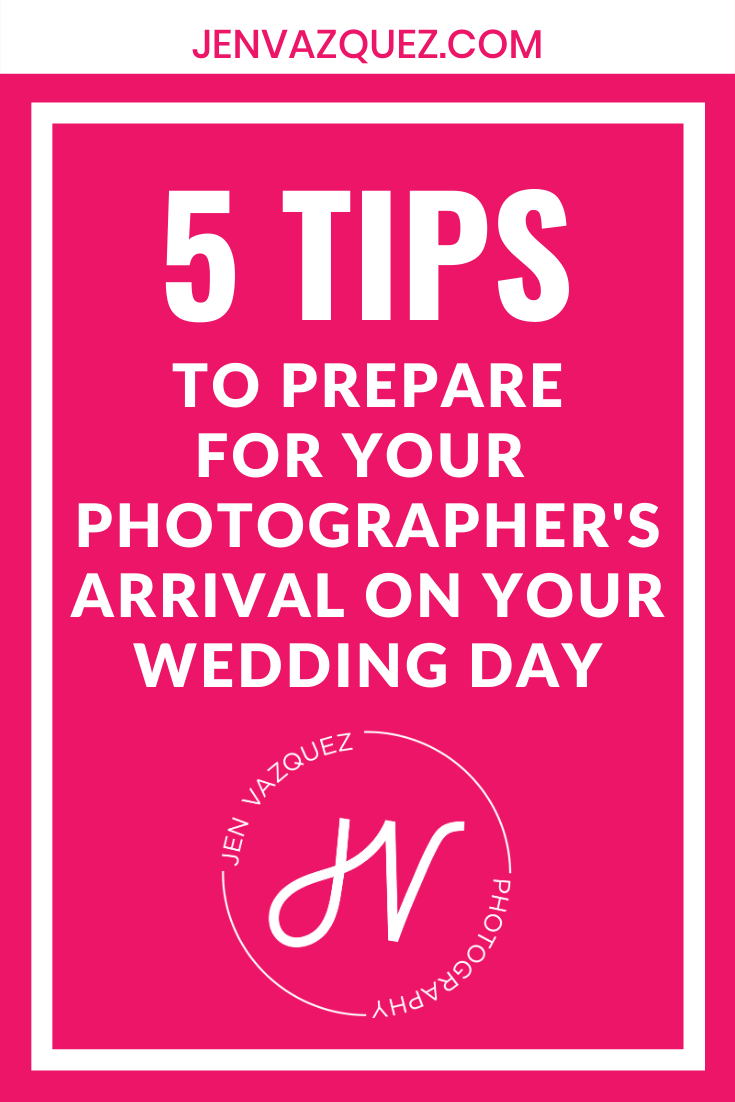 to prepare for your photographer's arrival on your wedding day 2