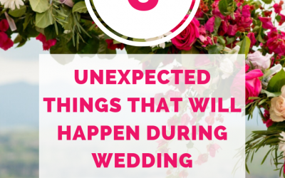 6 unexpected things that will happen during wedding planning