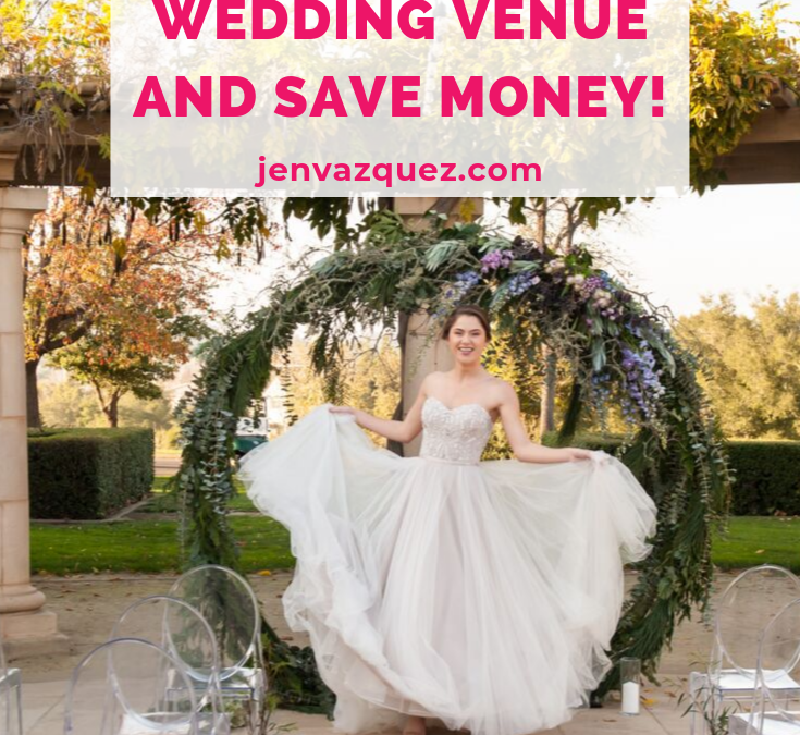 5 tips for choosing your wedding venue and save money!