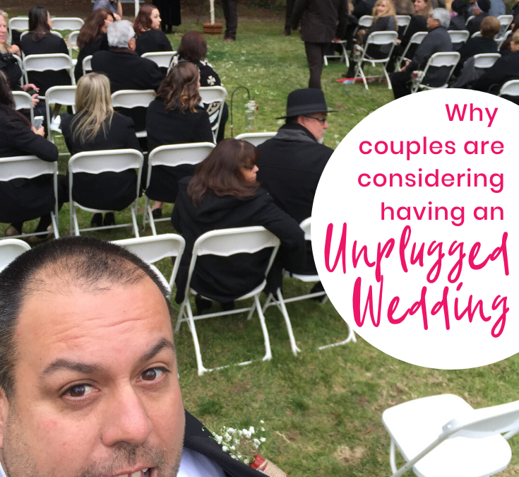 Why couples are considering having an unplugged wedding