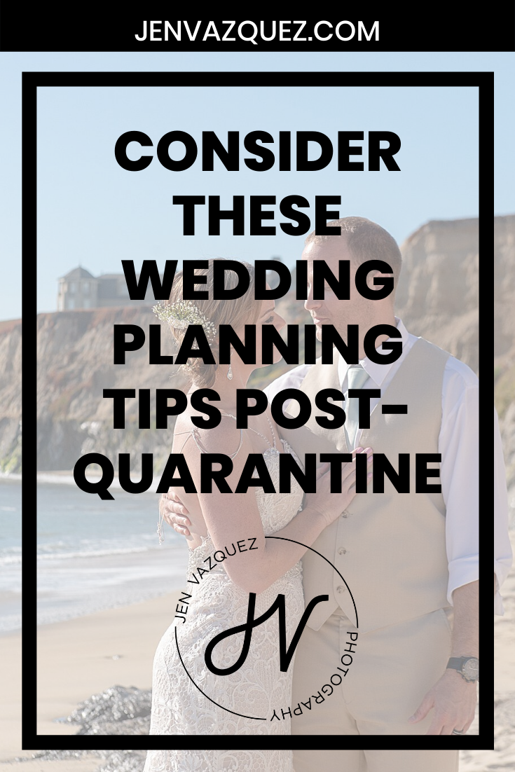 Consider these wedding planning tips post-quarantine 7