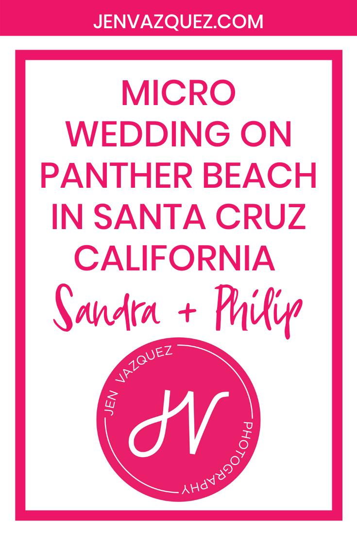Micro Wedding on Panther Beach in Santa Cruz California  Sandra + Philip 1