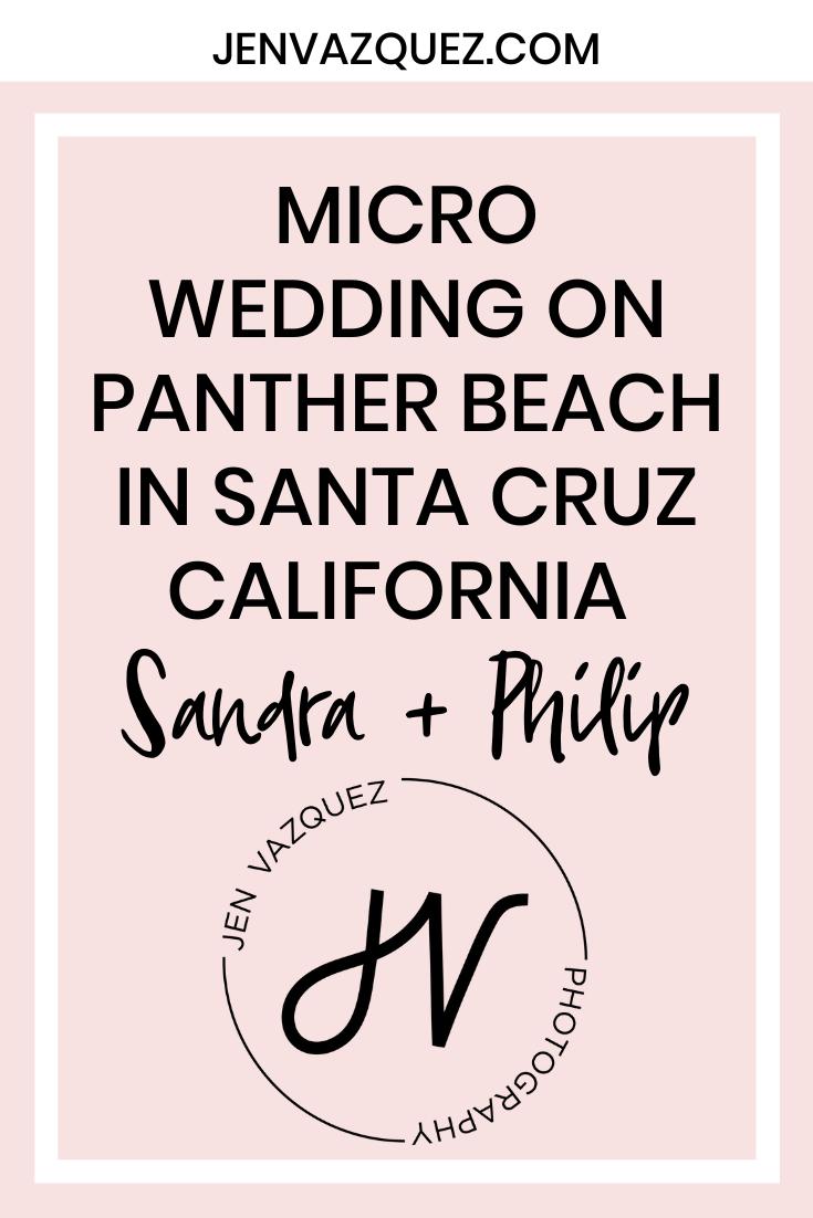 Micro Wedding on Panther Beach in Santa Cruz California  Sandra + Philip 5