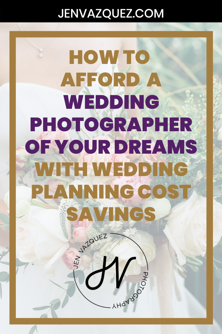 How to Afford a Wedding Photographer of your Dreams with Wedding Planning Cost Savings 8