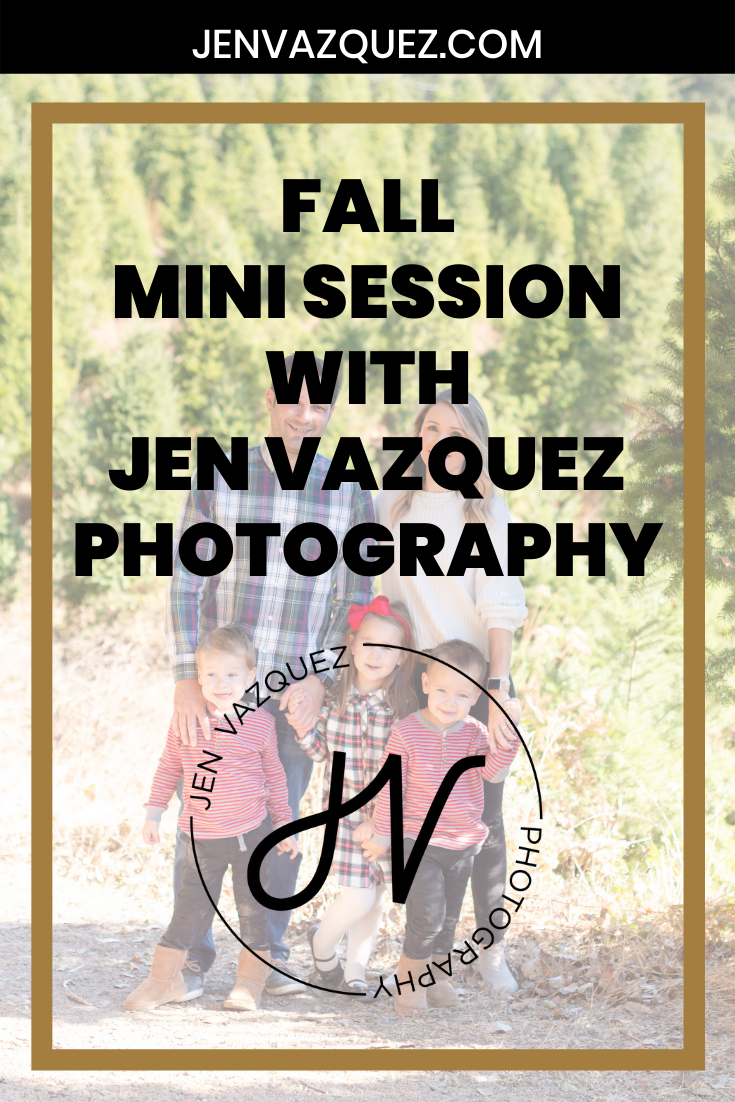 Fall mini sessions in california by jen vazquez photography