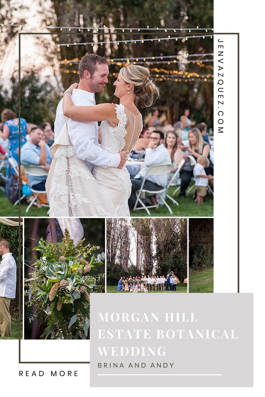 Morgan Hill Estate Botanical Wedding - Brina and Andy by Jen Vazquez