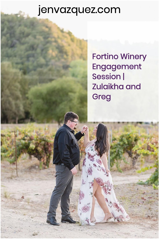 Fortino-Winery-Engagement-Session-|-Zulaikha-and-Greg 2