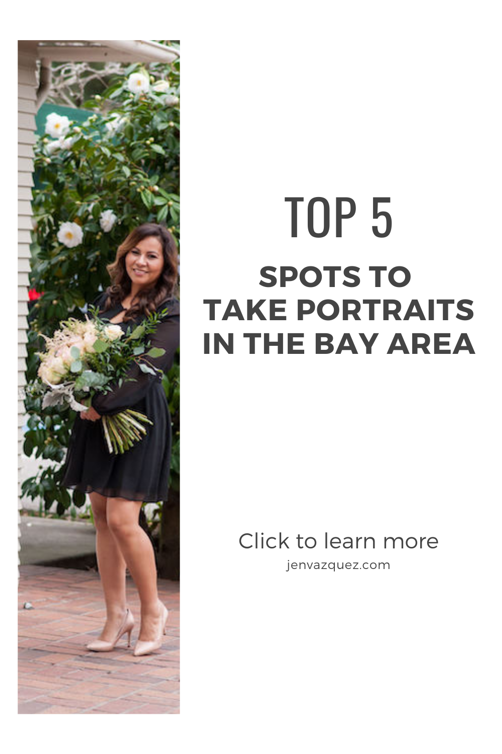 Top 5 Spots to Take Portraits in the Bay Area by Jen Vazquez