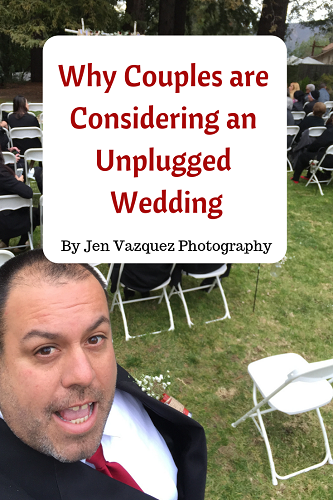 Why Couples are considering an unplugged wedding